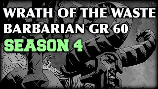 "Diablo 3 - Wrath of the Waste Barbarian Greater Rift 60 ""Season 4 Patch 2.3"""