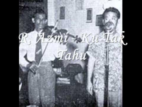 R. Azmi - Ku Tak Tahu (1954)