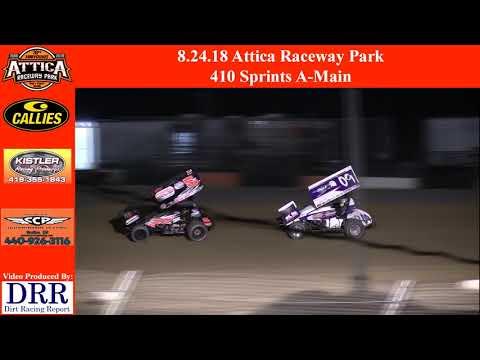 8.24.18 Attica Raceway Park 410 Sprints A-Main