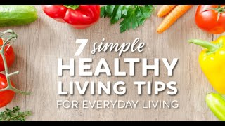 7 healthy living lifestyle tips for 2020