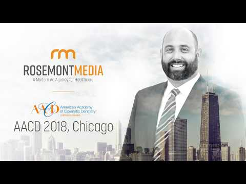 AACD 2018 Chicago - Web Marketing for the Cosmetic Practice - Keith Humes, CEO, Rosemont Media