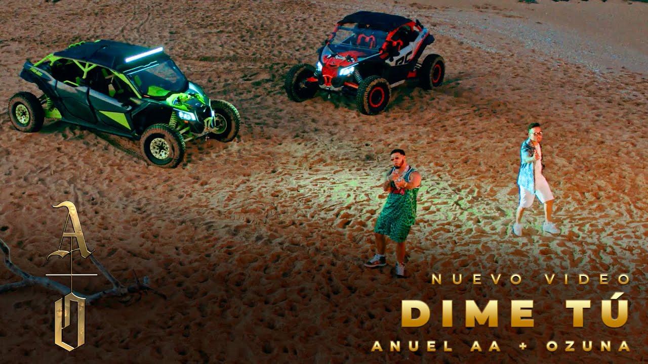 Download ANUEL AA, @Ozuna - DIME TÚ (VIDEO OFICIAL)