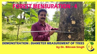 Forest Mensuration - 4 , Demonsтration : Diameter measurement of Trees by Dr. Bikram Singh