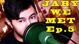 JABY WE MET Podcast | Episode 5 | Audio Only Version