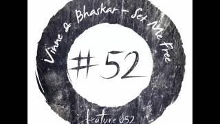 Vinne Bhaskar Set Me Free