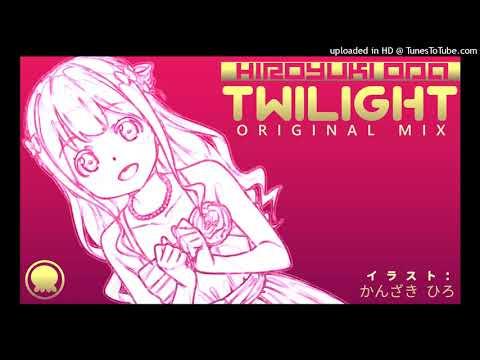 [Unreleased Track] Hiroyuki ODA「Twilight」(Original Mix) [Uplifting Trance]