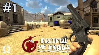 Fistful of Frags | #1 - IT