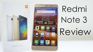 Xiaomi Redmi Note 3 In-depth Review Amazing Performance & Value