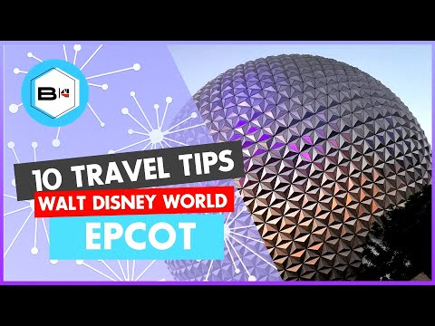 Top 10 Tips for Epcot - Walt Disney World