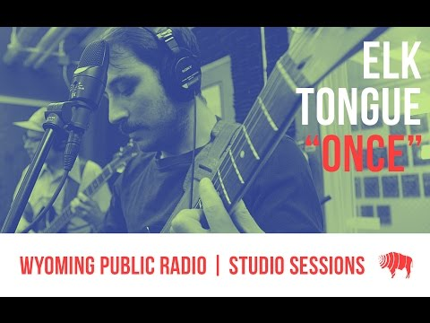 Studio Sessions: Elk Tongue - Once