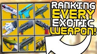 Destiny 2 - Ranking All 18 Exotic Weapons!!