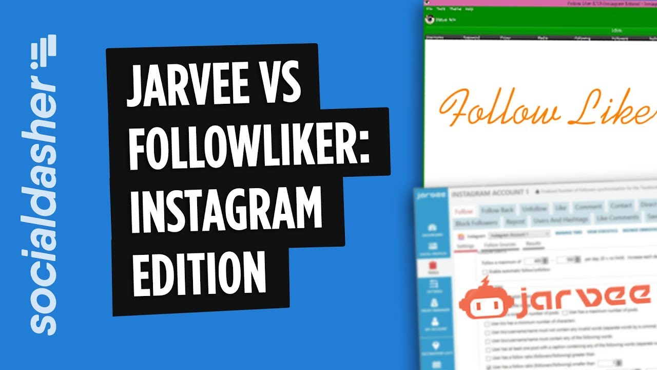 FollowLiker VS Jarvee — Quick Comparison 2018