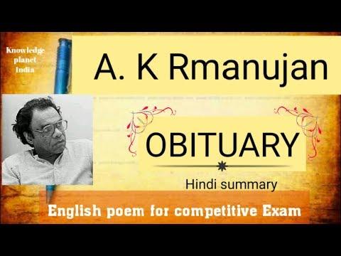 a study of ak ramanujans obituary essay Ramanujan from wikipedia, the free encyclopedia for the mathematician , see srinivasa ramanujan attipat krishnaswami ramanujan (kannada: ಅತ್ತಿಪೇಟೆ ಕೃಷ್ಣಸ್ವಾಮಿ ರಾಮಾನುಜನ್) (1929–1993) was a scholar of indian literature who wrote in both english and kannada.