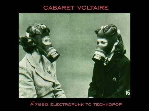 cabaret voltaire on every other street