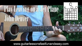 Easy - How to Play Leaving on a Jet Plane - Easy Songs to Play on Guitar for Beginners