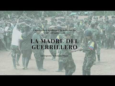 La Madre Del Guerrillero- Cristian Pérez
