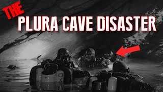 Horrible Death In a Cave - The Plura Cave Disaster