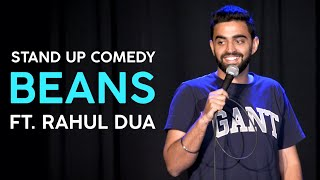 Beans | Stand Up Comedy by Rahul Dua