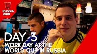 Work Day at the World Cup in Russia