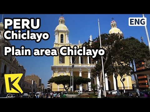 【K】Peru Travel-Chiclayo[페루 여행-치클라요]해안 평야지대의 치클라요/Historic site/Plains/Mural
