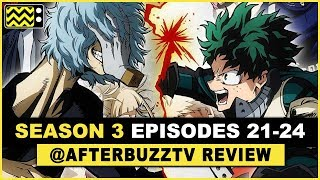 My Hero Academia Season 3 Episodes 21 - 24 Review & After Show