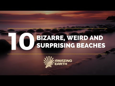 The 10 Most Bizarre, Weird and Surprising Beaches on Earth | Amazing Earth