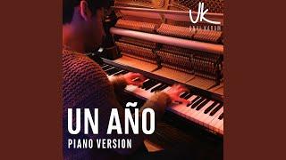 Un Año (Piano Version)