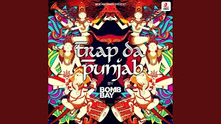 Trap Da Punjab (Original Mix)