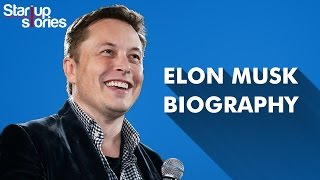 Elon Musk Biography | Tesla Motors | Hyperloop | SpaceX | Startup Stories