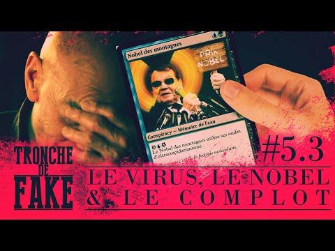 Le virus, le Nobel & le complot - Tronche de Fake 5.3