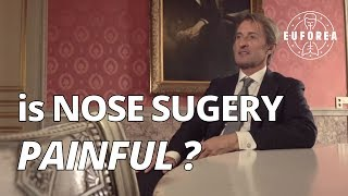Is a nose surgery a painful operation ? (Q&A for patients)