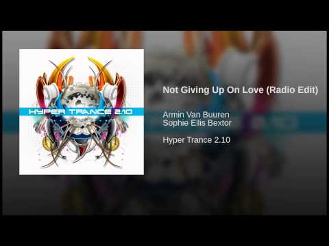 Not Giving Up On Love (Radio Edit)