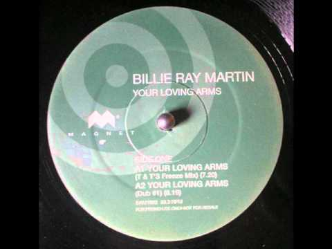BILLIE RAY MARTIN - YOUR LOVING ARMS (TODD TERRY CLUB FREESTYLE MIX)