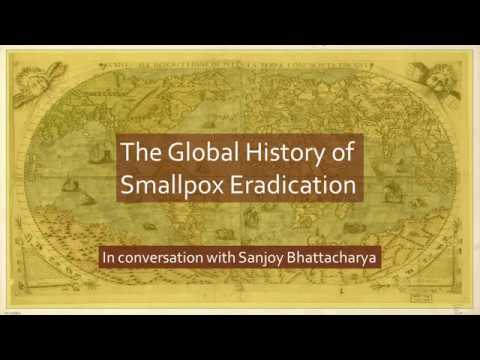 The Global History of Smallpox Eradication | In conversation with Sanjoy  Bhattacharya