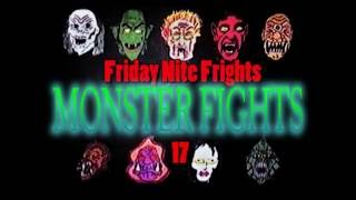 Friday Nite Frights Monster Fights 17- The Mutunga vs  The Monsters