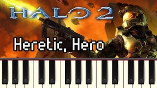 Heretic, Hero - Halo 2