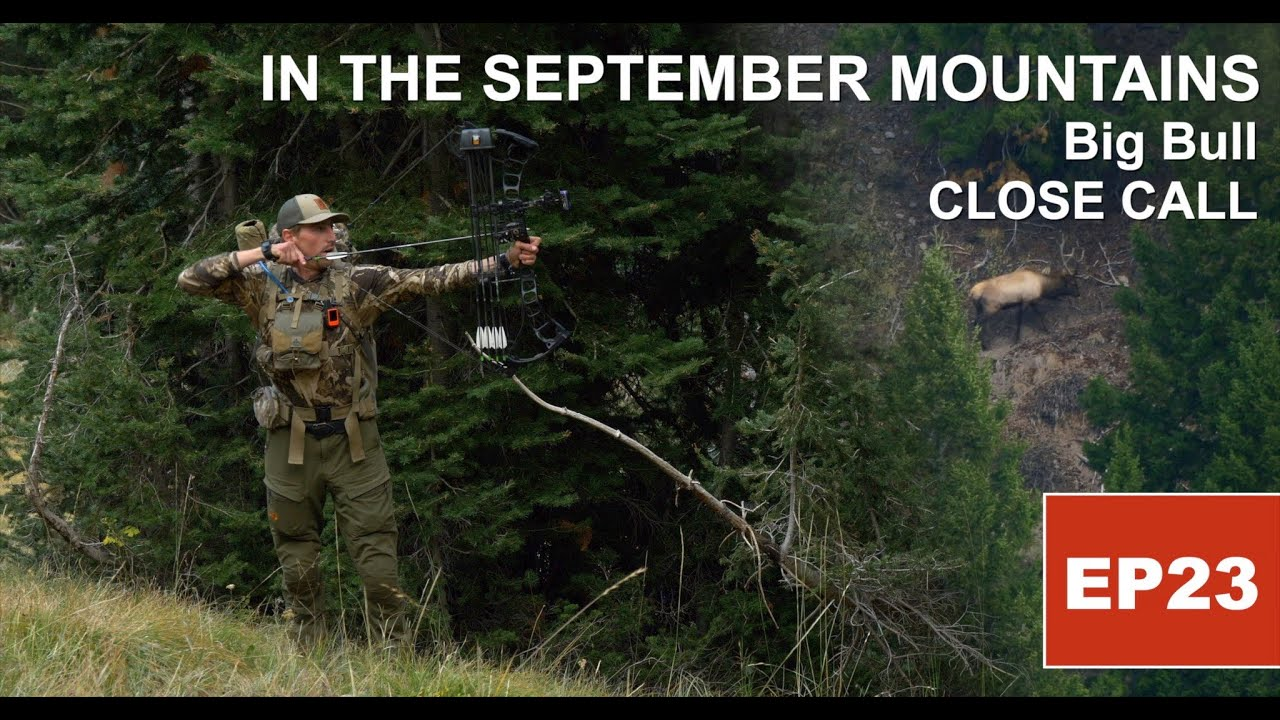 IN THE SEPTEMBER MOUNTAINS: CHASING BUGLES - S2, EP21