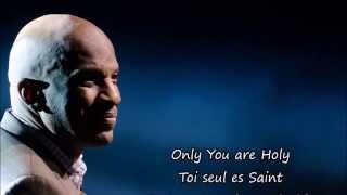 Only You are Holy (Toi seul es Saint) de Donnie McClurkin