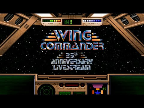 Let's Play: Wing Commander 25th Anniversary Livestream