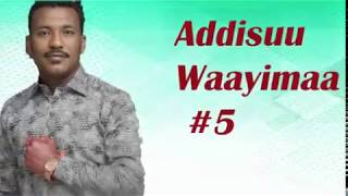 Addisu Wayima #5ffaa Albumi Guutuu