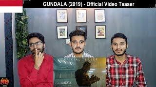 Gambar cover Reaction On: GUNDALA (2019) - Official Video Teaser