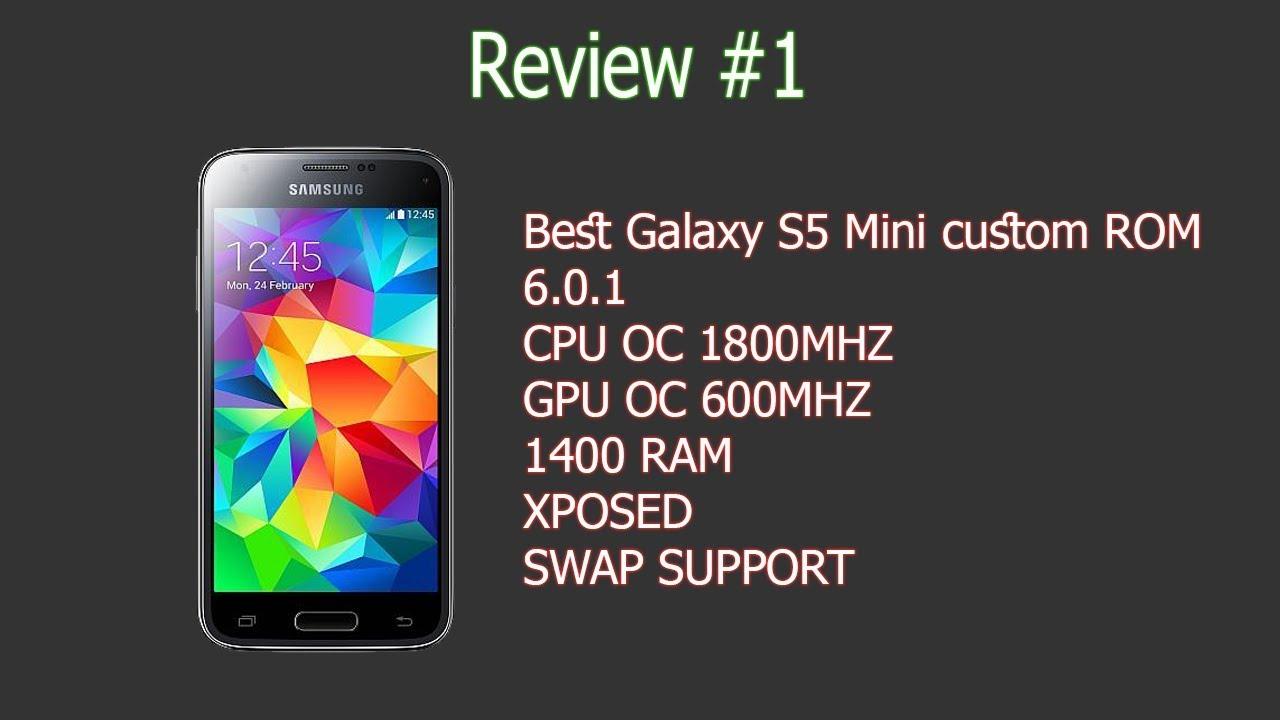 Best Samsung Gslaxy S5 Mini custom ROM 6 0 1 G800H