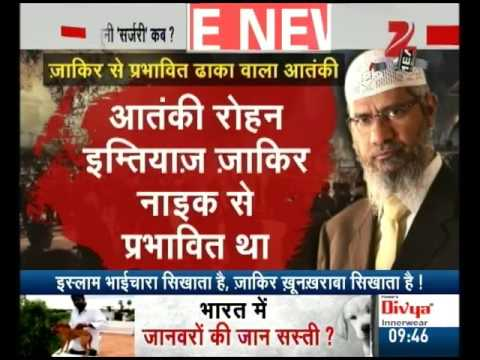 NIA began its investigation against Islamic research Foundation founder Zakir Naik