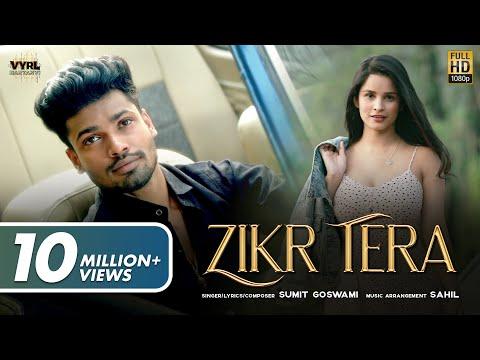 Sumit Goswami - Zikr Tera (Official Video)   Chetna Pande   Deepesh Goyal   New Haryanvi Song