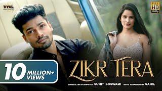 Sumit Goswami - Zikr Tera (Official Video) | Chetna Pande | Deepesh Goyal | New Haryanvi Song