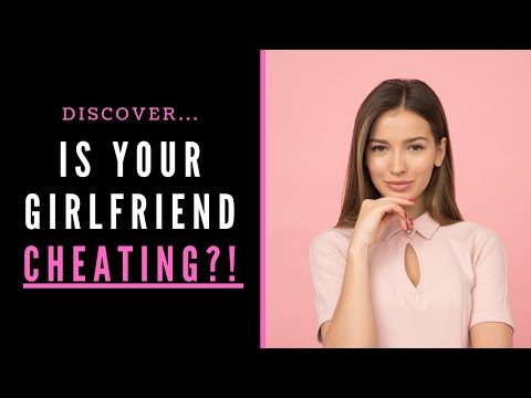 is my girlfriend cheating on me here are the signs youtube