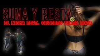 El Micha Feat. Gilberto Santa Rosa - Suma Y Resta // Zumba Salsa Choreo by Jose