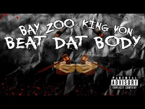 BEAT DAT BODY - THF Bay Zoo X King Von ( OBLOCK )
