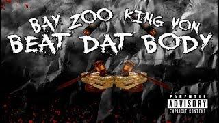 THF Bay Zoo x King Von ( OBLOCK) - BEAT THAT BODY