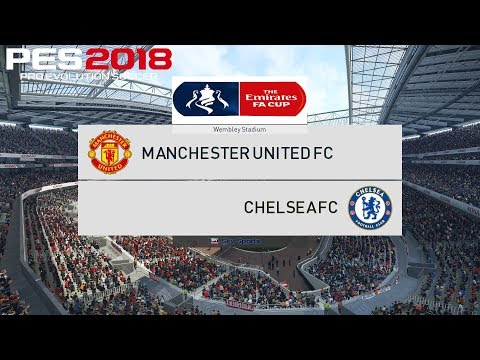 PES 2018 (PC) Manchester United v Chelsea | FA CUP FINAL | 19/5/2018 | 1080P 60FPS